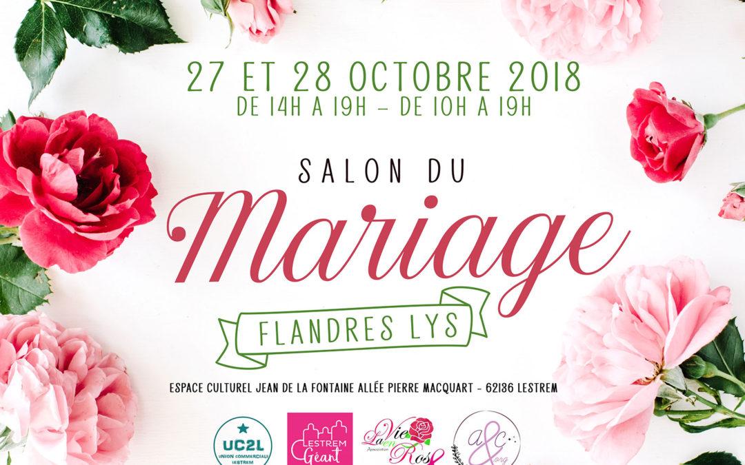 Salon du Mariage de Lestrem, le 27 & 28 octobre, nous y serons